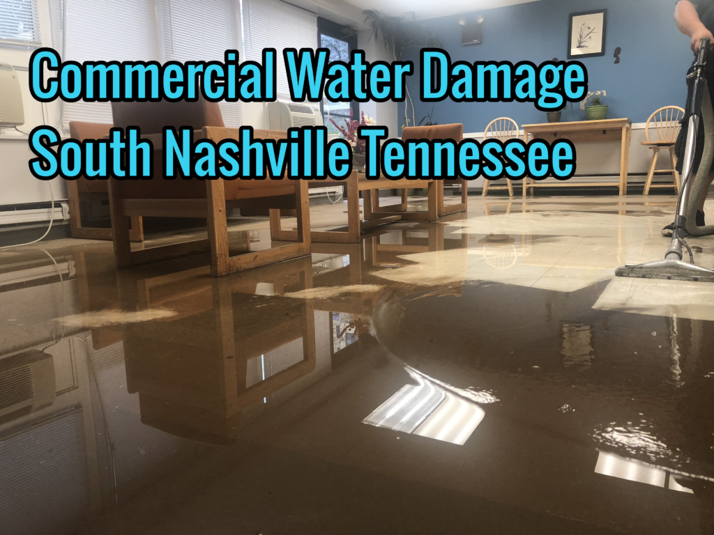 Commercial Water Damage South Nashville Tennessee