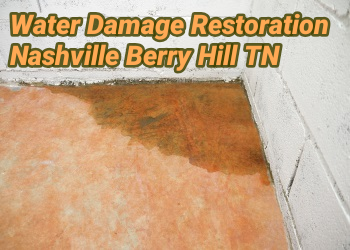 Water Damage Restoration Nashville Berry Hill TN